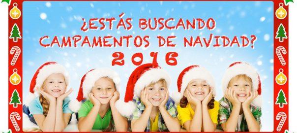 campamentos de navidad 2016