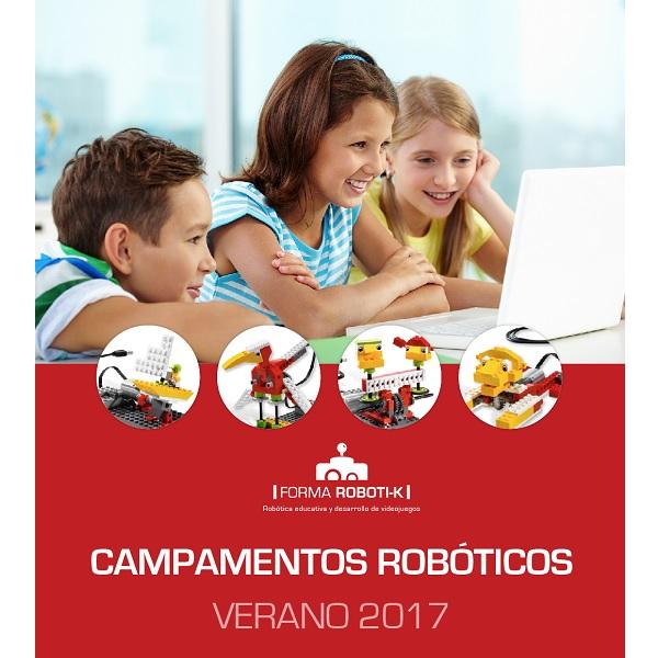 CAMPAMENTOS URBANOS DE VERANO 2017 ROBOTICA MADRID